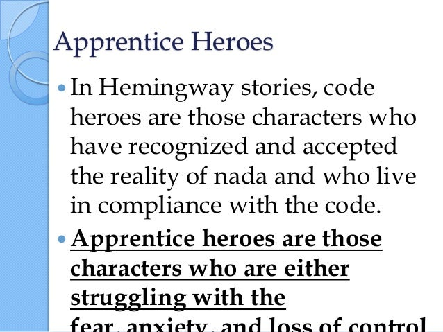"hemingway code hero thesis Representations of war in hemingway  also advanced the thesis of the typical hemingway hero: to live according to this moral code (hence the ""code hero"")."