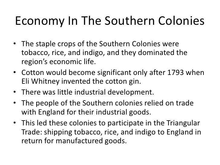 a look at the different developments of the new england southern and middle colonies The new england colonies the middle colonies the southern they generated new colonies in new england slavery played an important role in the development of.