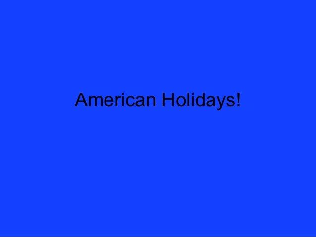 American Holidays!