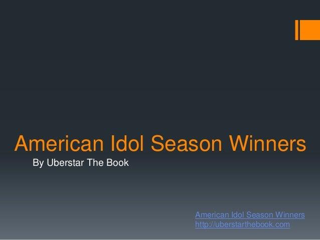 American Idol Season Winners By Uberstar The Book                        American Idol Season Winners                     ...