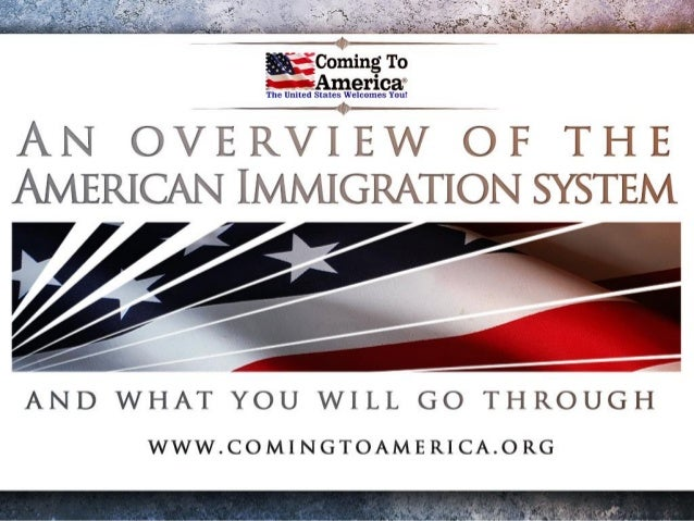 American Immigration System