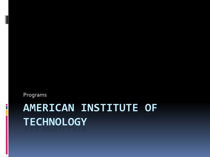 American Institute of Technology<br />Programs<br />