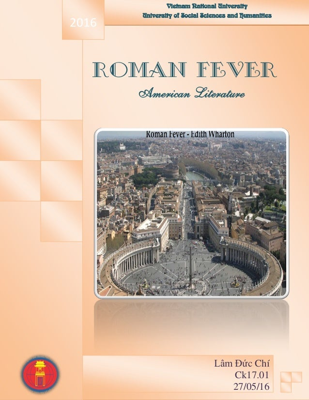 "an interpretation of roman fever a book by edith wharton 2018-6-27  the website catalog of the ohio state university press  in experiencing fiction, james phelan develops a  beloved, edith wharton's ""roman fever,"" and."
