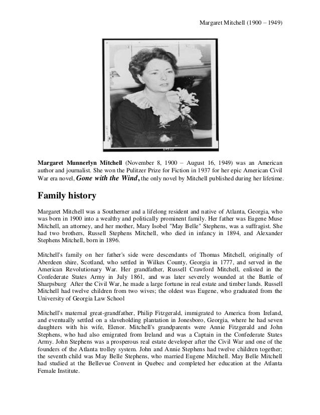 Margaret Mitchell (1900 – 1949)  Margaret Munnerlyn Mitchell (November 8, 1900 – August 16, 1949) was an American author a...
