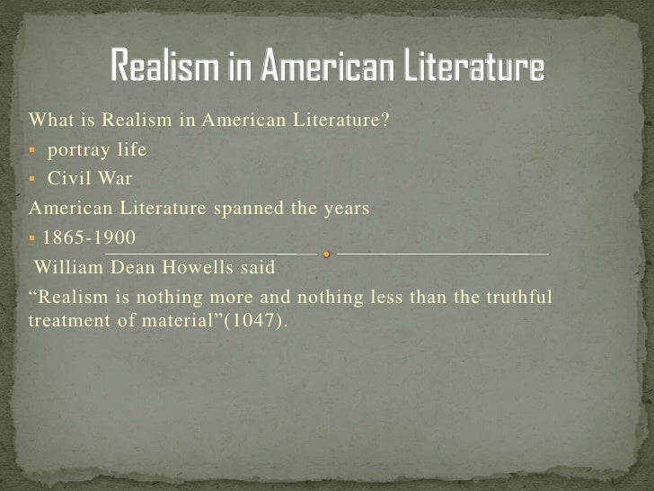 american realist movement Since most of her writing falls in-between defined literary movements, realism emily dickinson could be a realist because paul p american realism.