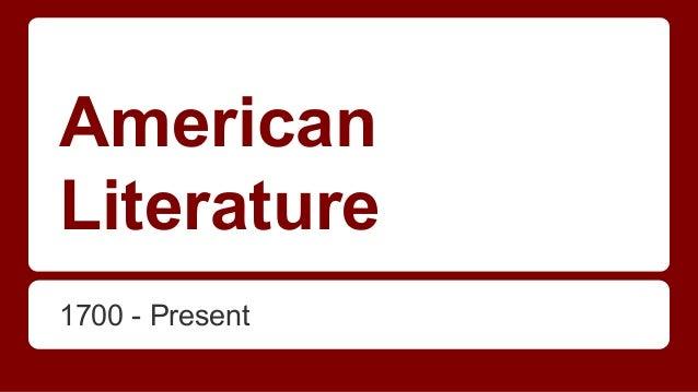 American Literature 1700 - Present