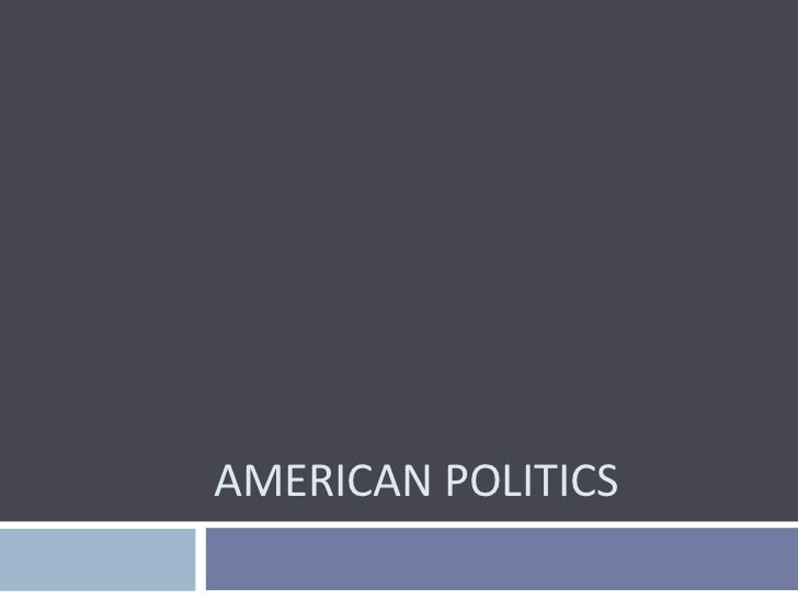 American Politics<br />