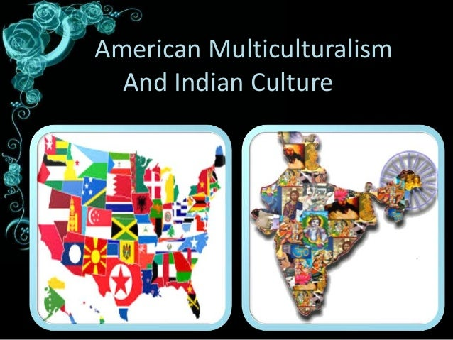 multiculturalism in america essay Essay about multiculturalism in america 3204 words | 13 pages multiculturalism in america ask any american how they feel about multiculturalism you are likely to get one of two responses: either a cringe or a smile.