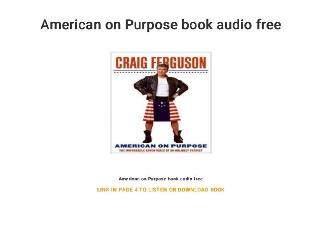 American on Purpose book audio free