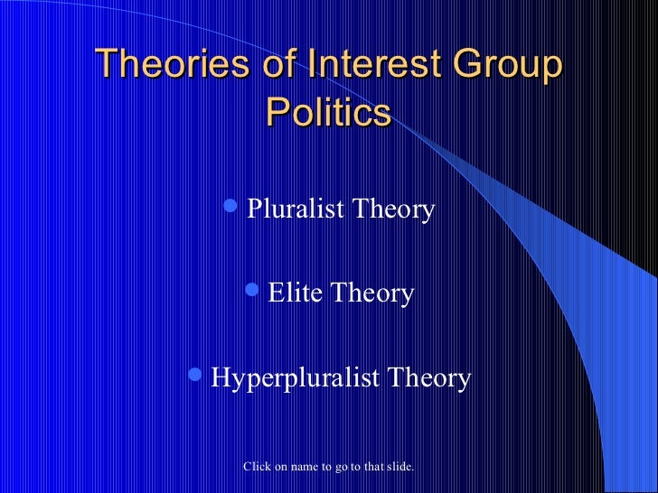 pluralist and elitist perspectives The democratic party speaks in the language of elitism and understanding   unlike the theory of pluralism, the theory that all individuals and groups  i take  more of a marxian feminist perspective however the point of this.