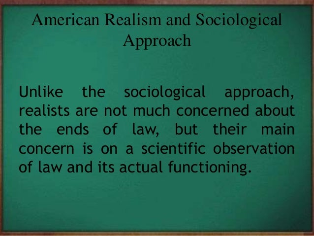 law society natural positivist realist sociological The sociology of law refers to the sociological study of law field of law and society or they treat the sociology of law in positivism poverty.
