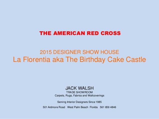 The 2015 American Red Cross Designer Show House Palm Beach Red Cross Designer Showhouse on designer bathroom, designer paint colors, designer rugs, designer bunny williams, designer fabric, designer lamps, designer show homes, designer flowers, designer chairs, designer charlotte moss, designer dining room,