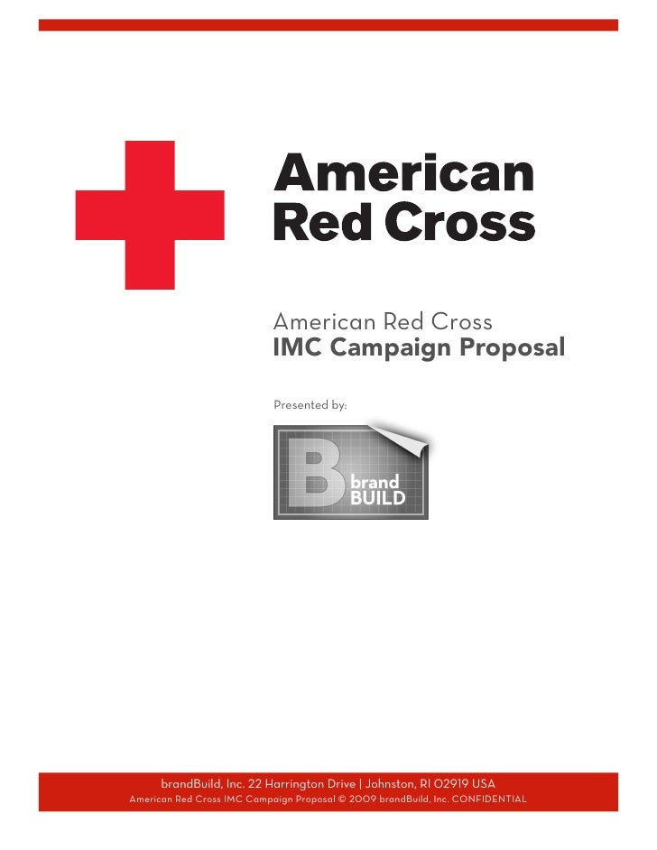 American Red Cross                            IMC Campaign Proposal                               Presented by:           ...