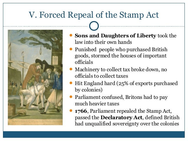 30 V Forced Repeal Of The Stamp Act