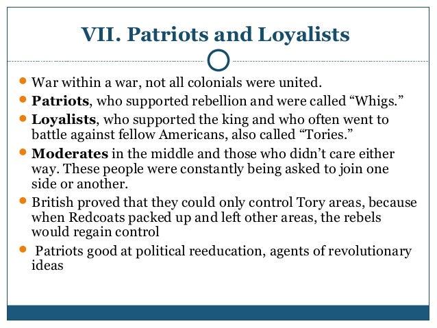 patriots or loyalists essay Patriot and british - advantages and disadvantages  loyalists and tories) patriots  patriot and british - advantages and disadvantages.