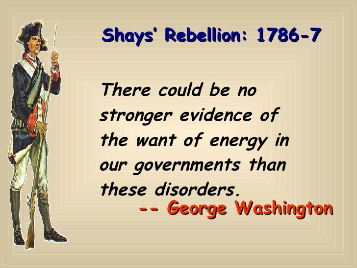 Shays rebellion was not justified essay