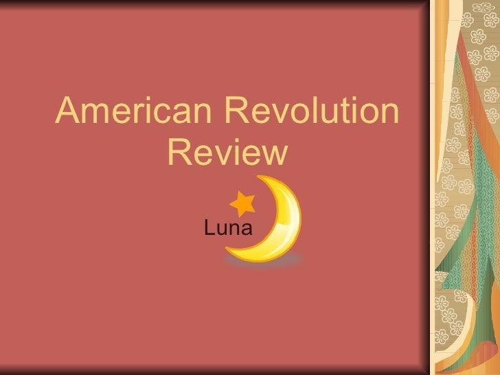American Revolution Review Luna