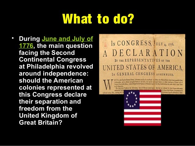 the process of creating the declaration of independence of 1776 By issuing the declaration of independence, adopted by the continental  congress on july 4, 1776, the 13 american colonies severed their political  connections.