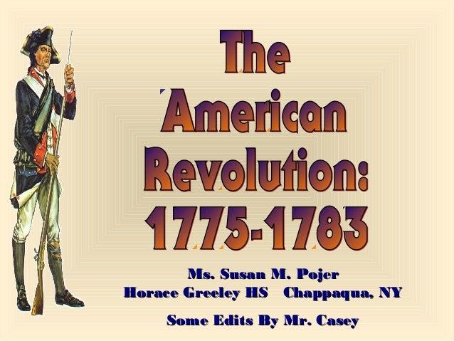 Ms. Susan M. PojerMs. Susan M. Pojer Horace Greeley HS Chappaqua, NYHorace Greeley HS Chappaqua, NY Some Edits By Mr. Case...