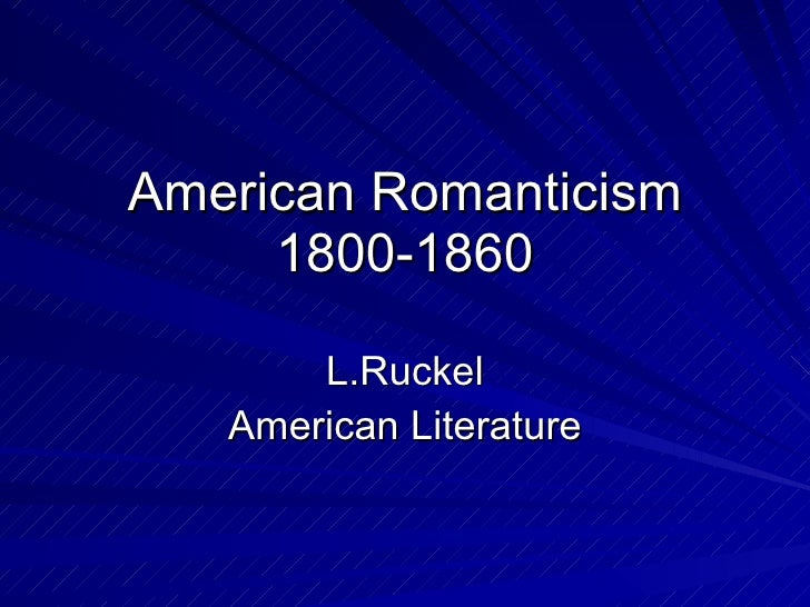 enlightenment and romanticism in american literature The romanticism versus enlightenment trope as used in and fantasy literature tends toward romanticism british enlightenment (and its american.