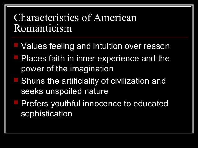 Characteristics of romanticism in american literature
