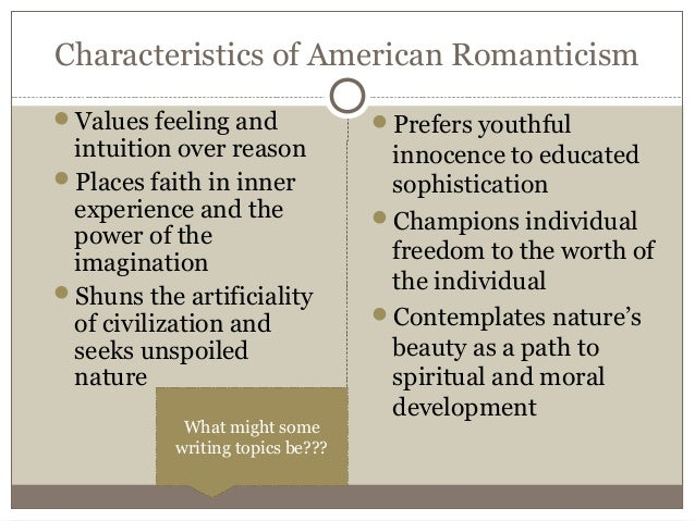 Characteristics of romanticism in american literature