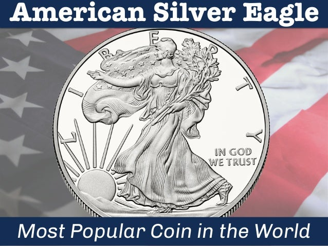 American Silver Eagle  Most Popular Coin in the World