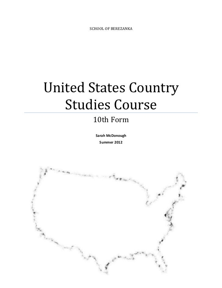 SCHOOL OF BEREZANKAUnited States Country   Studies Course        10th Form         Sarah McDonough           Summer 2012