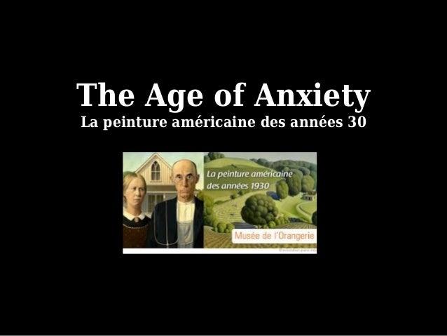 The Age of Anxiety La peinture américaine des années 30