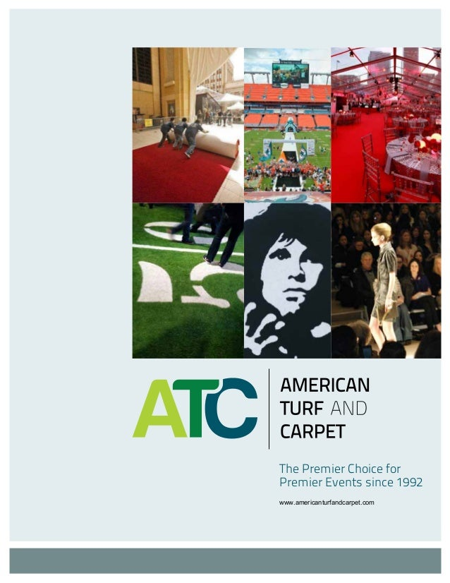 The Premier Choice for Premier Events since 1992 www.americanturfandcarpet.com