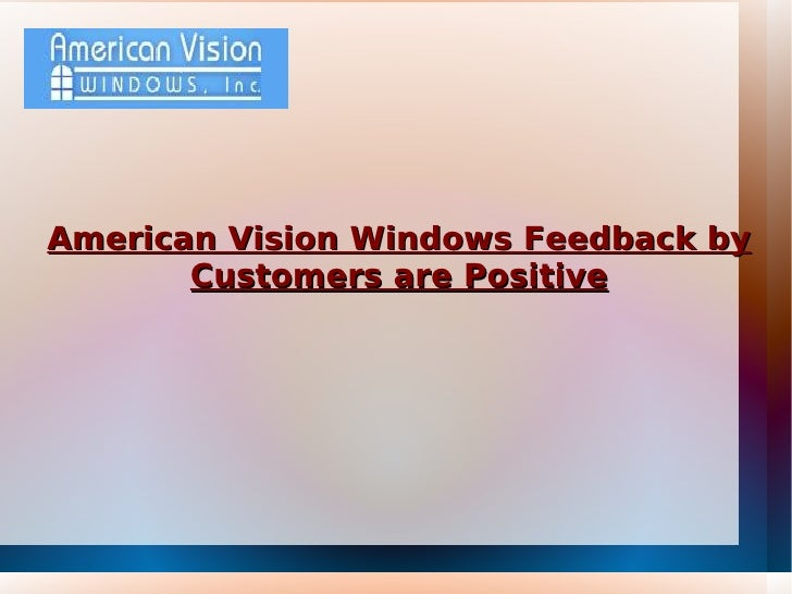 American Vision Windows Feedback by Customers are Positive
