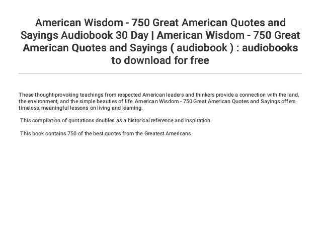 American Wisdom 750 Great American Quotes And Sayings Audiobook 30