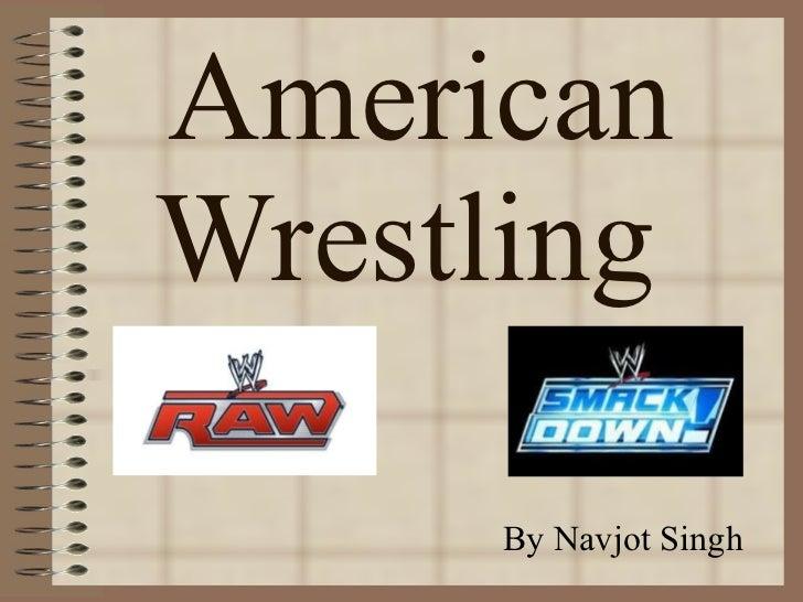 American Wrestling  By Navjot Singh