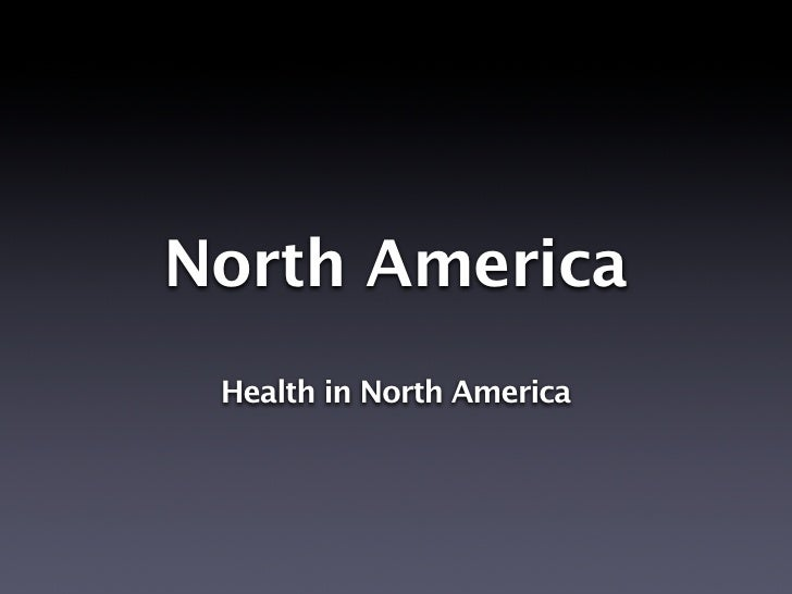 North America  Health in North America