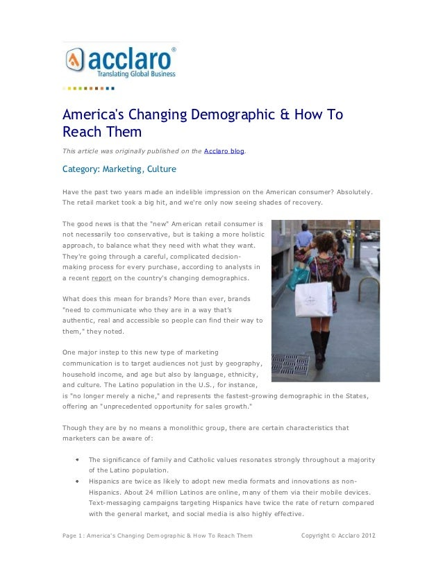 Americas Changing Demographic & How ToReach ThemThis article was originally published on the Acclaro blog.Category: Market...