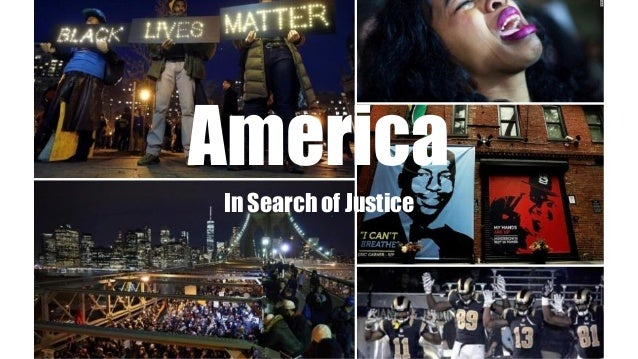 America  In Search of Justice