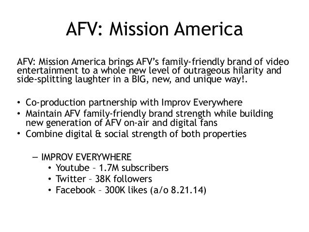 AFV: Mission America AFV: Mission America brings AFV's family-friendly brand of video entertainment to a whole new level o...