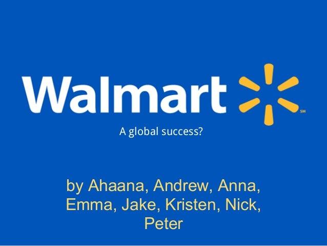 Walmartby Ahaana, Andrew, Anna, Emma, Jake,Kristen, Nick, Peterby Ahaana, Andrew, Anna,Emma, Jake, Kristen, Nick,PeterA gl...