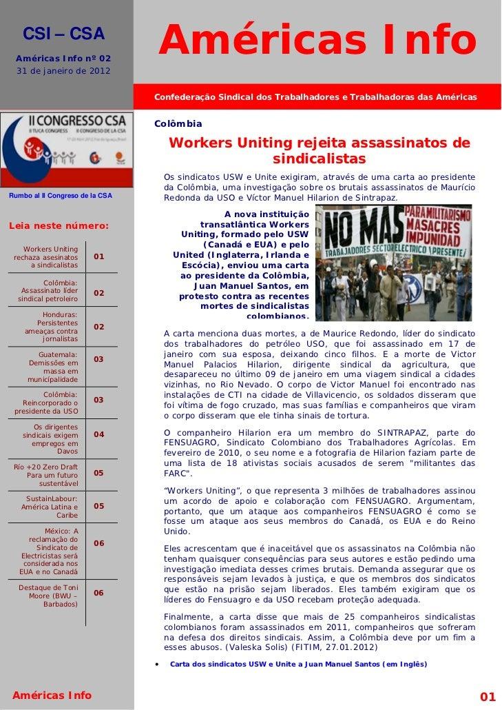 El movimiento sindical internacional debe dejar de ser un agente receptor de las quejas para convertirse en emisorde prote...