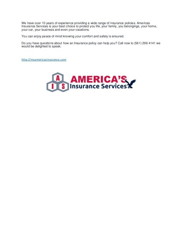 We have over 10 years of experience providing a wide range of insurance policies. Americas Insurance Services is your best...