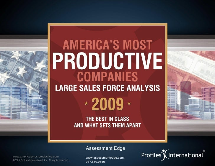 Assessment Edge www.americasmostproductive.com                            www.assessmentedge.com ©2009 Profiles Internatio...