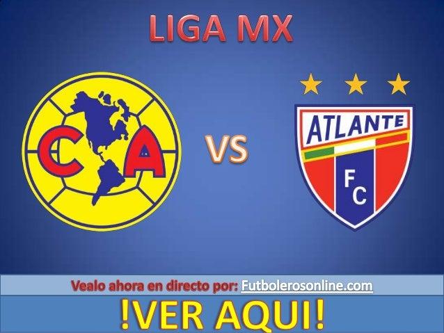 América recibe este sábado en punto de las 17:00 horas a Atlante en el Estadio Azteca, en duelo correspondiente a la jorna...