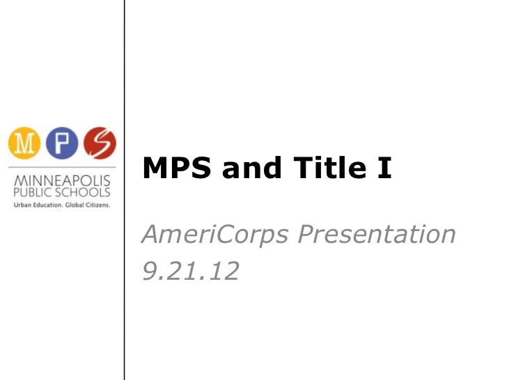 MPS and Title IAmeriCorps Presentation9.21.12