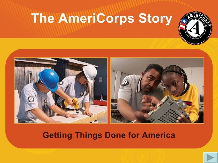 Getting Things Done for America The AmeriCorps Story