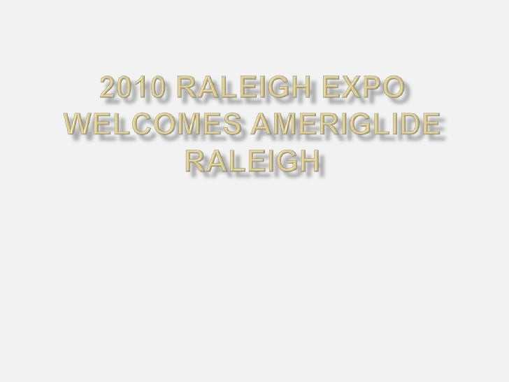2010 Raleigh Expo welcomes AmeriGlide Raleigh<br />