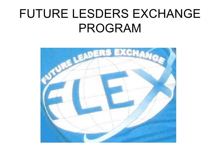 FUTURE LESDERS EXCHANGE         PROGRAM
