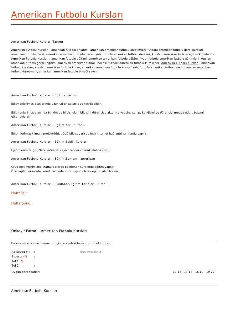 Amerikan Futbolu KurslarıAmerikan Futbolu Kursları TanımıAmerikan Futbolu Kursları : amerikan futbolu anlatımı, amerikan a...