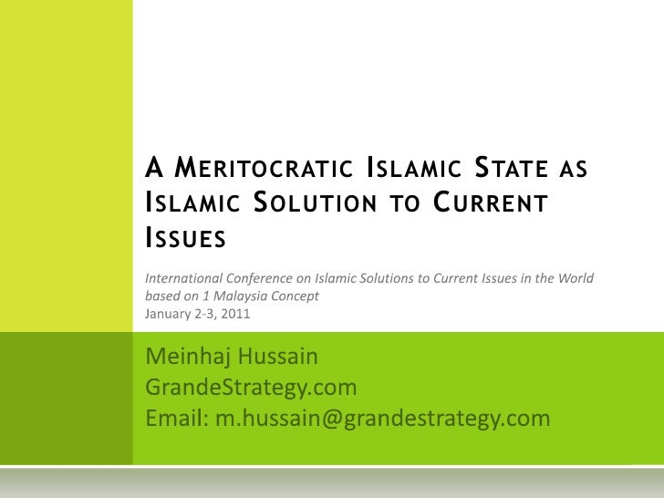 A Meritocratic Islamic State as Islamic Solution to Current Issues  International Conference on Islamic Solutions to Curre...