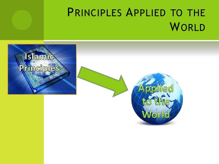 2 Principles Applied To The