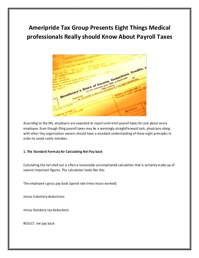 Ameripride Tax Group Presents Eight Things Medical professionals Really should Know About Payroll Taxes According to the I...